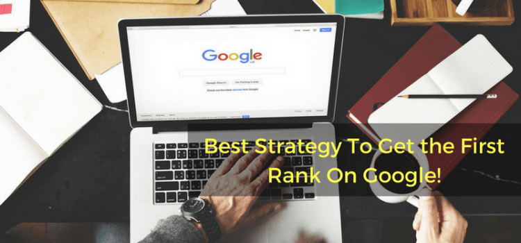 Importatnt Factors To Get First Rank On Google!
