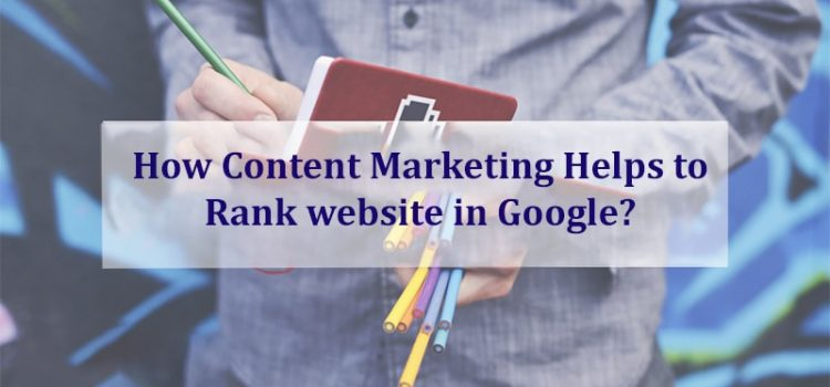 The Role of Content In Ranking Your Website At The Top Of Search Engine