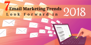 2018: What Will It Bring To Email Marketing?