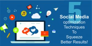 5-Proven-Social-Media-Optimization-Techniques-For-Enhanced-Results