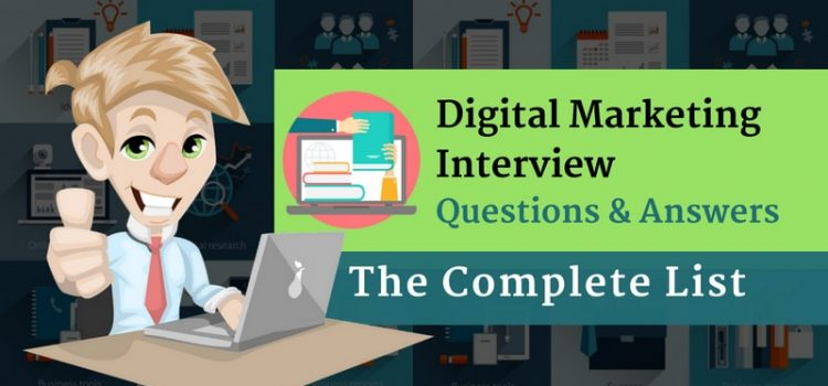 Digital Marketing Interview Questions & Answers – The Complete List (200+)