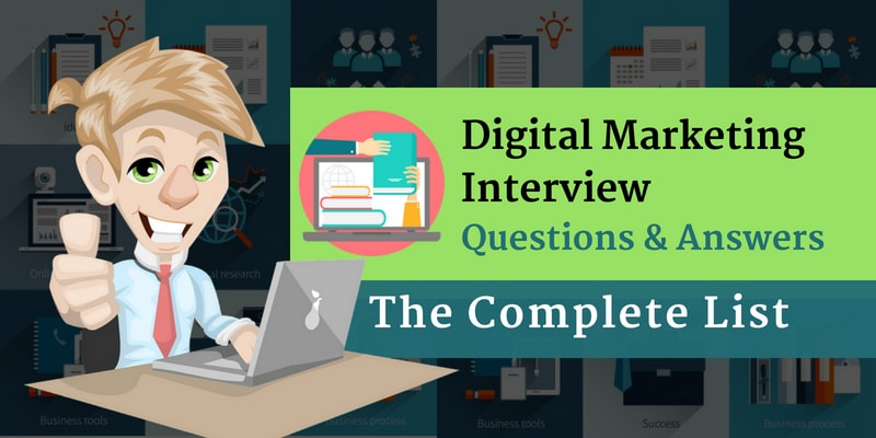Digital Marketing Interview Questions &Answers