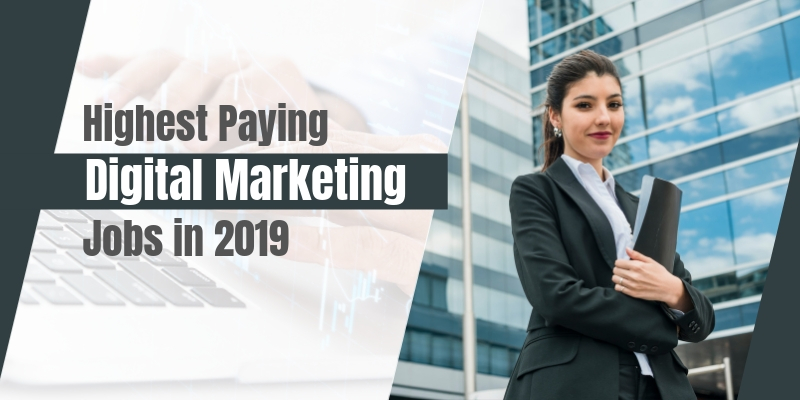 Highest Paid Digital Marketing Skills in Demand 2019