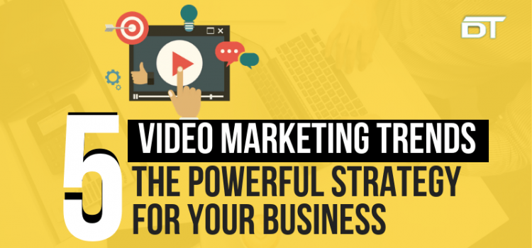 Video Marketing Plan For Your Brand: 5 Powerful Tips ( TRENDS)