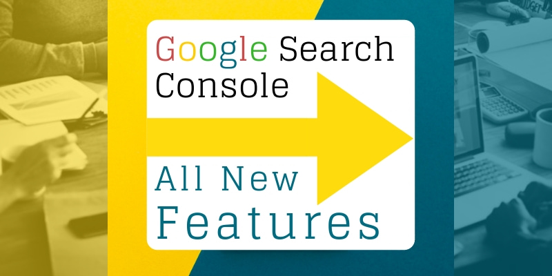 Google Updates_ Google Search Console With All New Features 2018-min