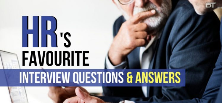 HR Interview Questions & Answers To Crack The Toughest of Interviews
