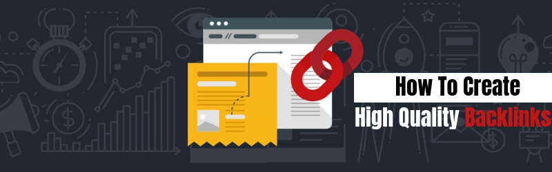 Get High Quality Backlinks: Top Strategies To Make It A Reality!