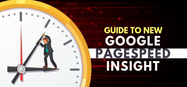Guide To New 'Google PageSpeed Insights' Tool (Nov 2018 Updates)