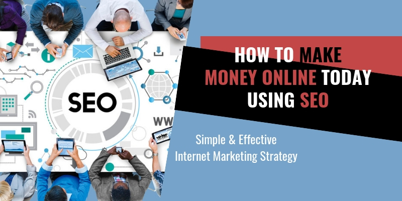 SEO and Making Money Online