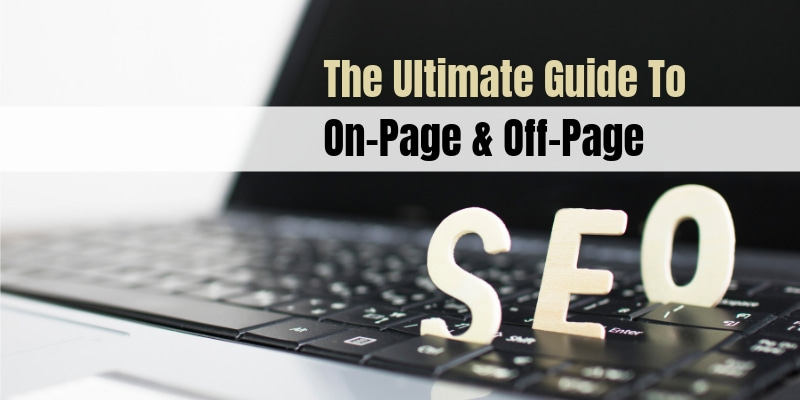 On-page & Off-page SEO Guide