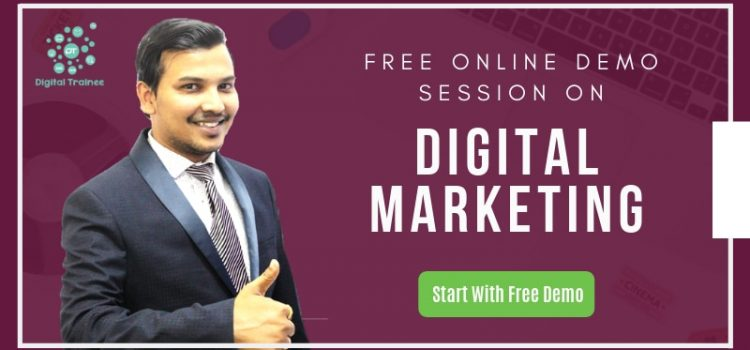 Free Digital Marketing Online Demo Session By Digital Trainee