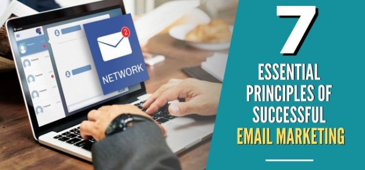 Principles of Successful Email Marketing